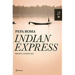 Indian Express (Autores Españoles e Iberoamericanos) Premio Azorín 2011