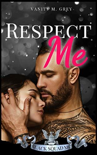 Respect Me: Black Squad MC