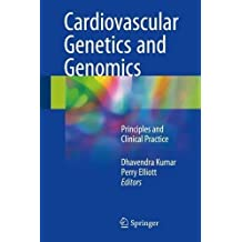 Cardiovascular Genetics and Genomics: Principles and Clinical Practice