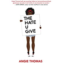 The Hate U Give (Dutch Edition)