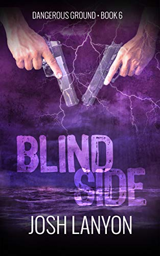 Blind Side: Dangerous Ground 6 (English Edition)