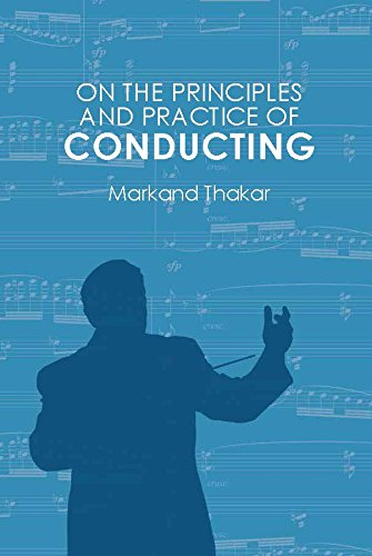 On the Principles and Practice of Conducting (English Edition)
