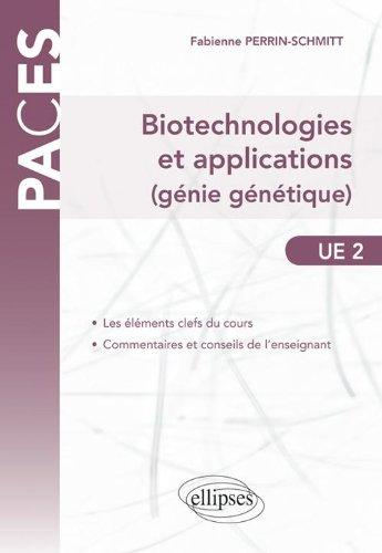 Biotéchnologies & Applications Génie Génétique UE2