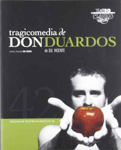 Tragicomedia de Don Duardos.