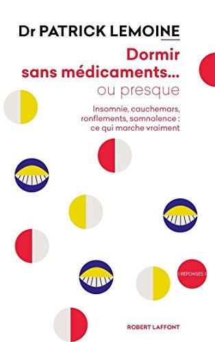Dormir sans médicaments... ou presque (REPONSES) (French Edition)