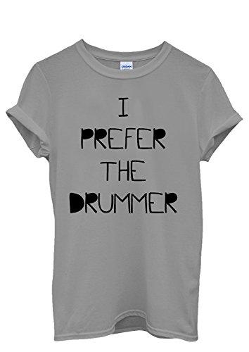 I Prefer The Drummer Cool Funny Men Women Damen Herren Unisex Top T Shirt Grau