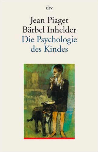 die-psychologie-des-kindes