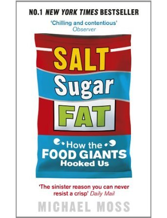 Salt, Sugar, Fat: How the Food Giants Hooked Us (Paperback) - Common