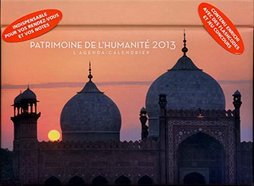 L'agenda-Calendrier Patrimoine de l'humanité 2013 par Collectif