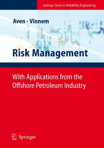 Risk Management: With Applications from the Offshore Petroleum Industry (Springer Series in Reliability Engineering) - Aven Tools