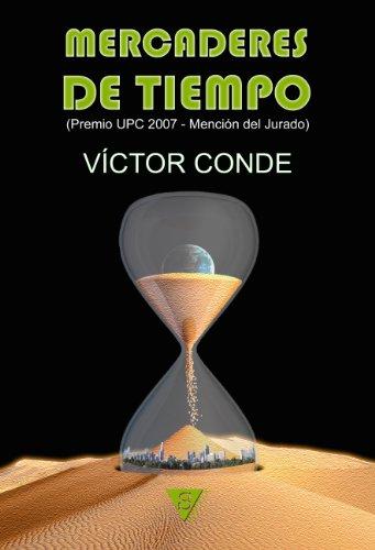 Mercaderes de tiempo por Víctor Conde