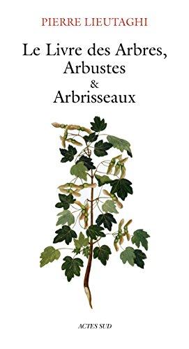 le-livre-des-arbres-arbustes-et-arbrisseaux