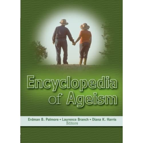 Encyclopedia of Ageism (Religion and Mental Health) (2005-07-07)