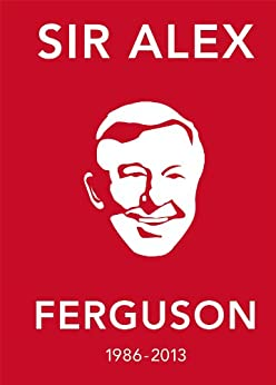 The Alex Ferguson Quote Book: The Greatest Manager in His Own Words par [Ebury press]