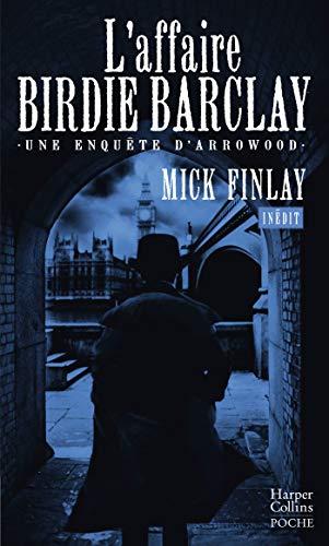 L'affaire Birdie Barclay par Mick Finlay