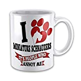 I Love MINIATURES SCHNAUZERS It's People That Annoy Me Funny Novelty Gift Mug