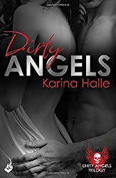 Dirty Angels: Dirty Angels 1 by Karina Halle (2015-04-09)