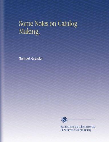 Some Notes on Catalog Making, PDF Books