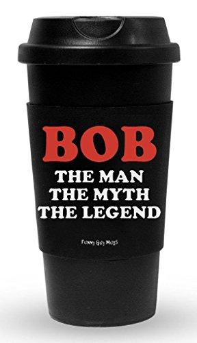 Funny Guy Tassen, Bob Travel, 16-ounces, plastik, The Man The Myth The Legend, 16 Ounce