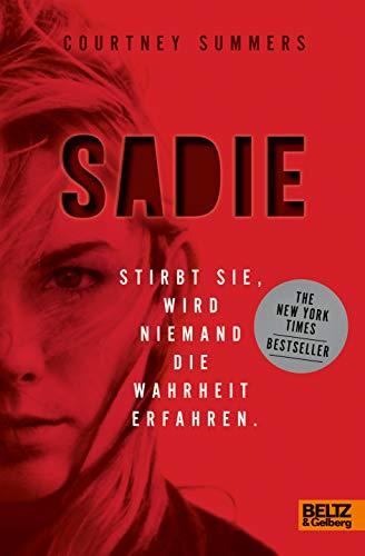 Buchseite und Rezensionen zu 'Sadie: Stirbt sie, wird niemand die Wahrheit erfahren' von Courtney Summers