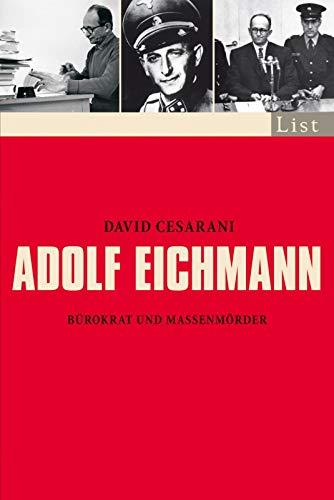 Adolf Eichmann: Bürokrat und Massenmörder (0)