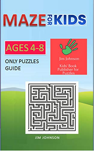 MAZE FOR KIDS AGES 4-8  ONLY PUZZLES GUIDE (Maze books for kids Book 17) (English Edition)