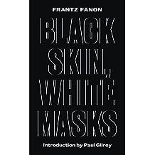 Black Skin, White Masks - New Edition