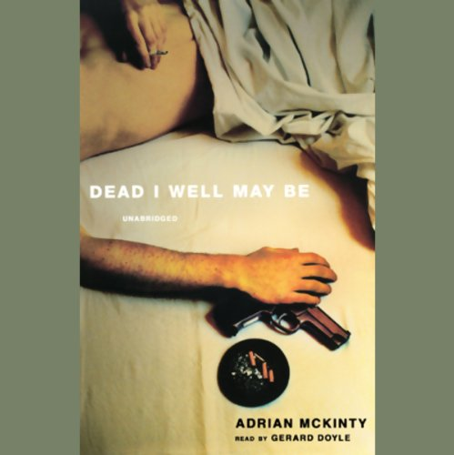 Dead I Well May Be  Audiolibri