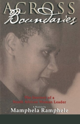 Across Boundaries The Journey Of A South African Woman Leader Women Writing Africa