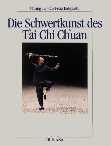 Die Schwertkunst des T'ai Chi Ch'uan