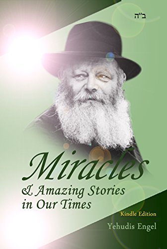 Miracles & Amazing Stories in Our Times (English Edition)