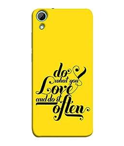 PrintVisa Designer Back Case Cover for HTC Desire 820 :: HTC Desire 820 Dual Sim :: HTC Desire 820S Dual Sim :: HTC Desire 820Q Dual Sim :: HTC Desire 820G+ Dual Sim (Do What You Love Design In Yellow)