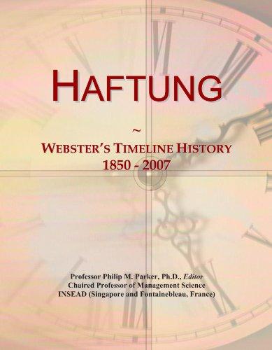 Haftung: Webster's Timeline History, 1850-2007