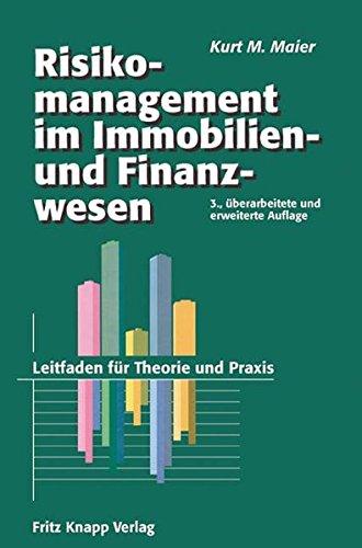 Risikomanagement im Immobilien- und Finanzierungswesen