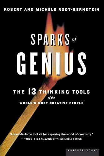 Sparks of Genius: The Thirteen Thinking Tools of the World's Most Creative People: The 13 Thinking Tools por Robert S. Root-Bernstein