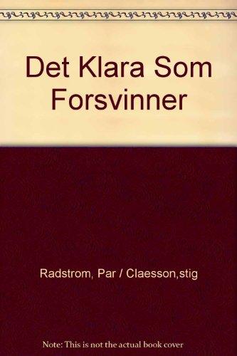 Det Klara Som Forsvinner