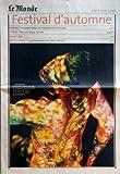 MONDE (LE) [No 18861] du 14/09/2005 – FESTIVAL D'AUTOMNE – MUSIQUE – HANSPETER KYBURZ. LES MUSICIENS D'UN ART DU PEU THEATRE – FRANCOIS TANGUY. TG STAN DANSE – DV8 ARTS PLASTIQUES – LA POESIE PLASTIQUE D'UN BRESIL METISSE.