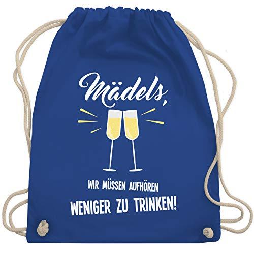 Statement Shirts - Mädels, wir müssen aufhören weniger zu trinken - Unisize - Royalblau - WM110 - Turnbeutel & Gym Bag