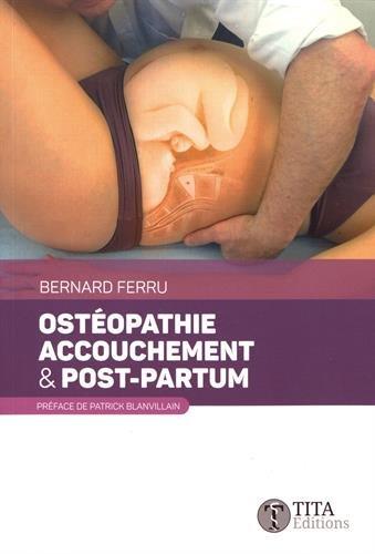 Ostéopathie, accouchement & post-partum