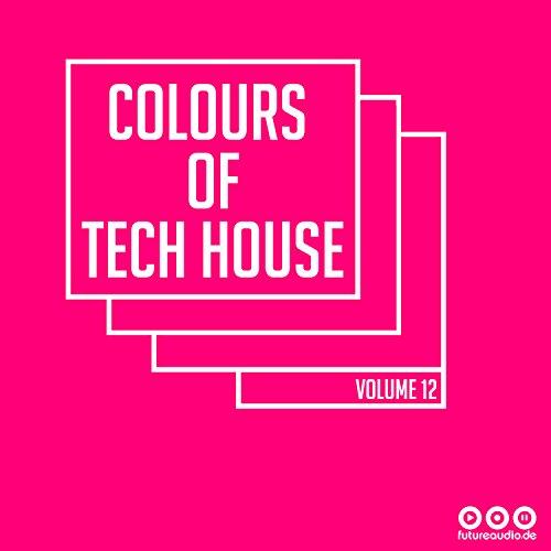 Colours of Tech House, Vol. 12 (Continuous DJ Mix)
