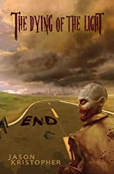 End (The Dying of the Light Book 1)