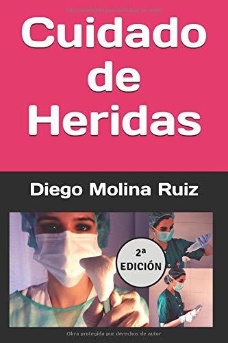 Cuidado de Heridas por Diego Molina Ruiz