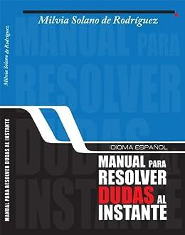 Idioma español, manual para resolver dudas al instante eBook: de ...