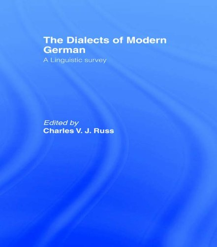 The Dialects of Modern German: A Linguistic Survey (English Edition)