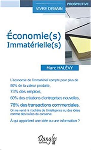 Economie(s) immatérielle(s) par Marc Halevy