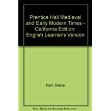 Prentice Hall Medieval and Early Modern Times - California Edition: English Learner's Version