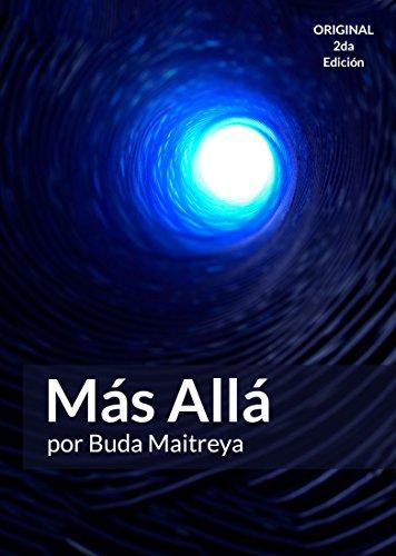 Más Allá: por Buda Maitreya por Buda Maitreya