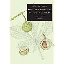 The Cambridge Illustrated Glossary of Botanical Terms by Michael Hickey (2001-04-09)