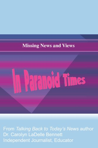 missing-news-and-views-in-paranoid-times