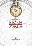 eBook Gratis da Scaricare Storia della magia (PDF,EPUB,MOBI) Online Italiano